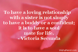 To have a loving relationship 