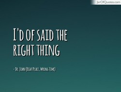 I'D SAID 