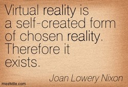 Virtual reality is 