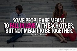 SOME PEOPLE ARE MEANT 