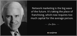 Network marketing is the big wave 