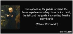 The rapt one, of the godlike forehead, The 
