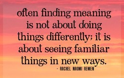 often finding meaning 