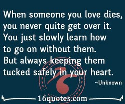 When someone you love dies, 