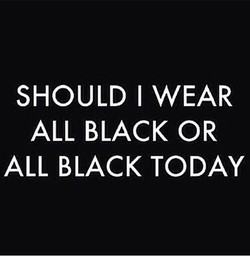 SHOULD I WEAR 