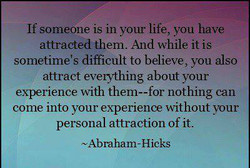 If someone is in your life, you have 