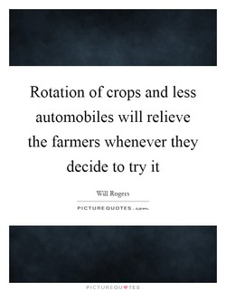 Rotation of crops and less 