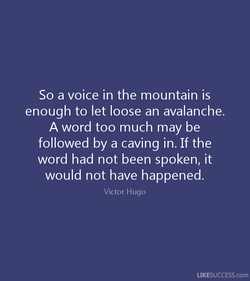 So a voice in the mountain is 