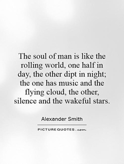 The soul of man is like the 