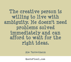 The creative person is 