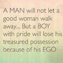 A MAN will not let a 