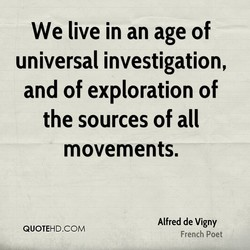 We live in an age of 