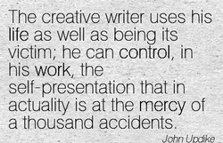 The creative writer uses his 