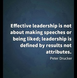 Effective leadership is not 