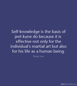 Self-knowledge is the basis of 