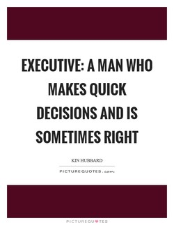 EXECUTIVE: A MAN WHO 