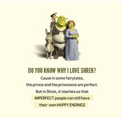 DO YOU KNOW WHY I LOVE SHREK? 