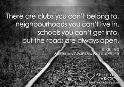 There are clubs you can't belong to, 