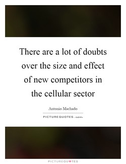 There are a lot of doubts 