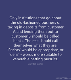 Only institutions that go about 