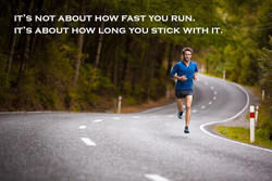 IT's NOT ABOUT HOW FAST YOU RUN. 