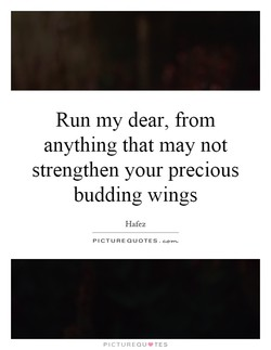 Run my dear, from 