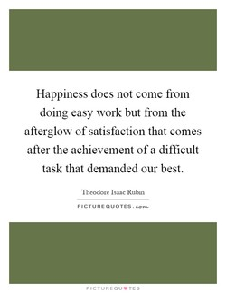Happiness does not come from 