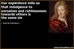 Our experience tells us 