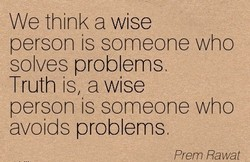 We think a wise 