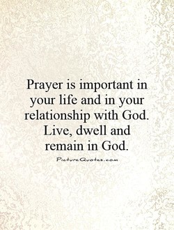Prayer is important in 