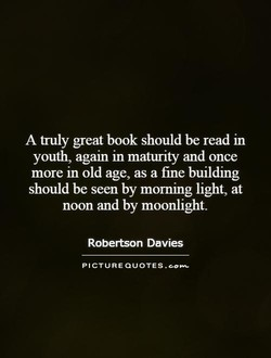 A truly great book should be read in 