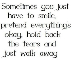 Sometimes YOU JUST 