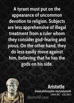 A tyrant must put on the 
