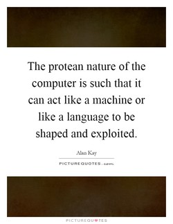 The protean nature of the 