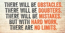 THERE WILL BE OBSTACLES. 