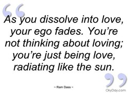 Ås you dissolve into love, 