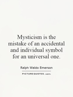 Mysticism is the 