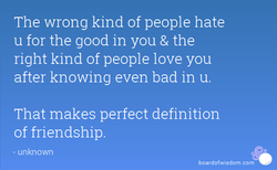 The wrong kind of people hate 