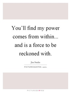You'll find my power 