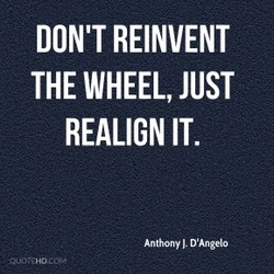 DON'T REINVENT 