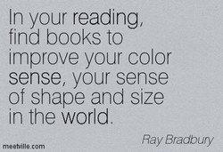 In your reading, 