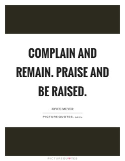 COMPLAIN AND 