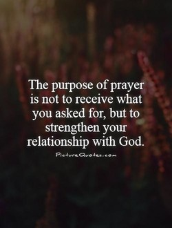The purpose of prayer 
