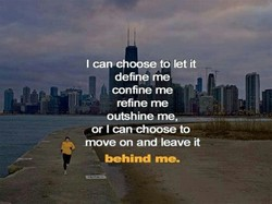 I can choose to let it 