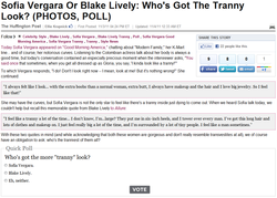 Sofia Vergara Or Blake Lively: Who's Got The Tranny 