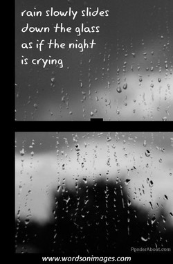 rain slowly slides 