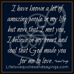 I have known a lot of 
