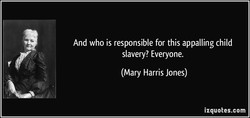 And who is responsible for this appalling child 