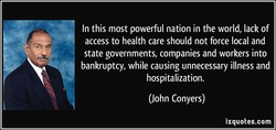 In this most powerful nation in the world, lack of 