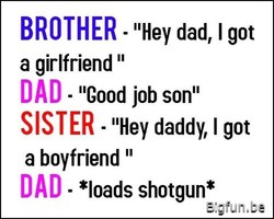 BROTHER • dad, I got 